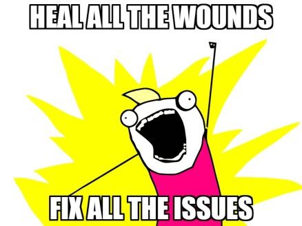 Heal all the wounds