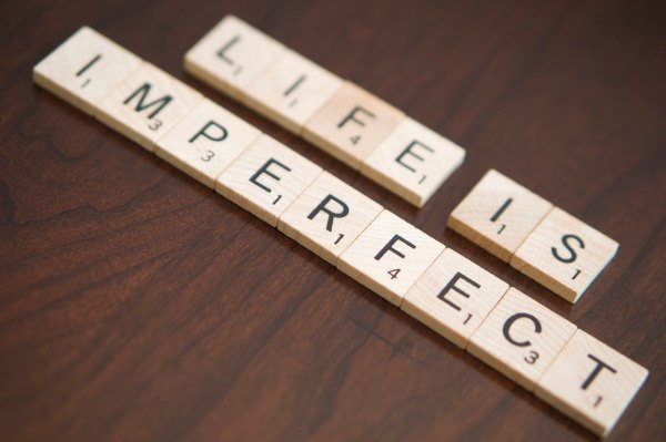 life is imperfect